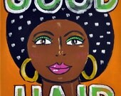 Good Hair- Giclee Print on Fine Art Paper