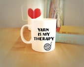 Funny White Coffee Mug Yarn is my therapy, Coffee Cup for Knitter's, Coffee Mug for Crocheter's, Mugs with Sayings, Mug Humor, Office Mugs