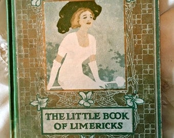 Antique book, limerick book, Irish book, St. Patrick's Day book, 1910 limerick book, gift book, Irish gift book,collectible book rhymes book