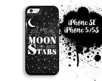 iPhone 5S SE You are My Moon and Stars Chalkboard like Case Plastic or Rubber Case for iPhone 5 iPhone 5S