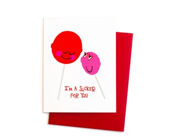 Valentine Suckers Card, I'm a Sucker for You Greeting