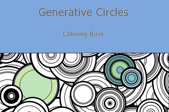 Science Coloring Book : Adult coloring book generative circles by san francisco artist