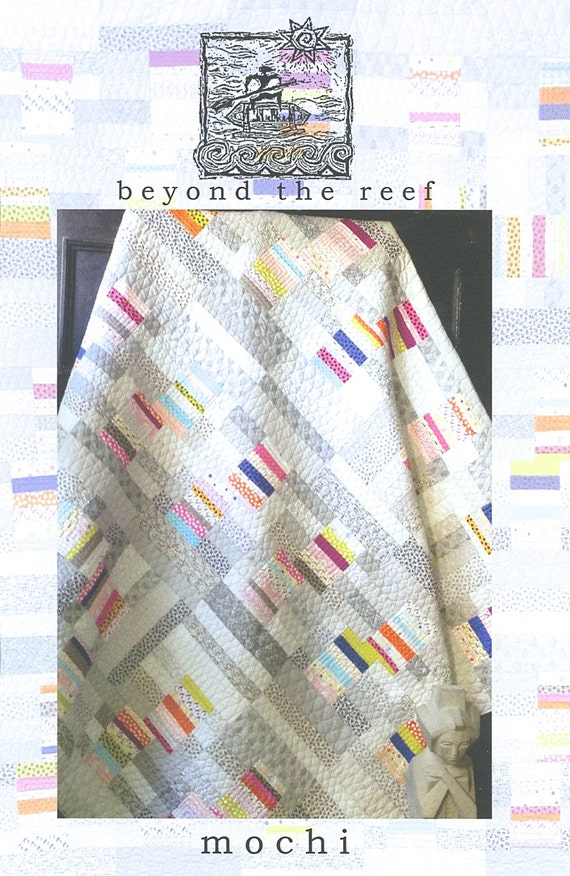 Mochi Quilt Pattern By Beyond The Reef Natalie Barnes