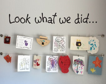 Look what we did Wall Sticker - Children Artwork Display Wall Decal - Large - 48 x 6