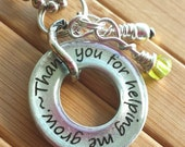 Teacher pendant...Thank you for helping me grow.....3/16 inch silver washer gift necklace with chain