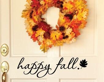 Happy Fall Door Decal - Door Decals - Door Stickers - Door Decal - front door decal - Entryway Decor - Fall Decor - Halloween Decor