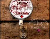 Rollin veins..Personalized retractable badge reel with spring clip..teacher ..id badge...nursing..monogrammed badge holder