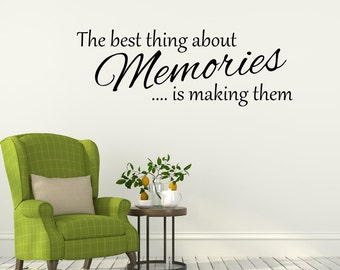 The best thing about Memories is making them Wall Decal Vinyl Lettering Wall Words Home Decor Photo Gallery Wall Decal Living Room Decor
