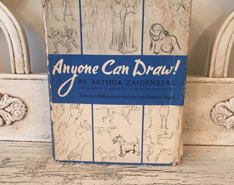 Vintage 1942 Drawing Book - Great Illustrations - Anyone Can Draw - Arthur Zaidenberg