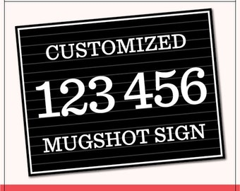 Printable Mugshot Sign Murder Mystery Prop | 1 Customized Mugshot Sign | Printable PDF Prop | Photo-Booth Clipart