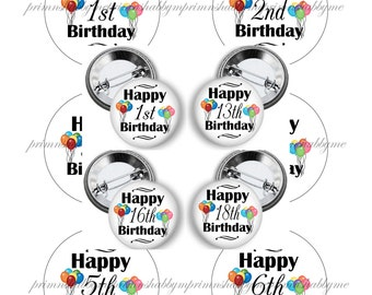 "Happy Birthday, Digital Collage Sheets, Button 2.5"" Button Machine, 2.625"" Circles, Button Maker Images, 1st to 18th Birthday, Printable"