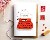 I Love You Typewriter- Valentine Card Customizable Wording