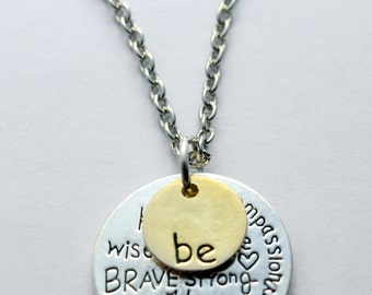 Be necklace - Be...happy, compassionate, wise, brave... - Silver and gold plated - CLEARANCE