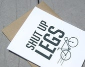Shut Up Legs Bike Card