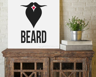 Beard Print, I Love Beard Print, Wall Art, Instant Digital Print, Print Download, 8x10 Digital Print, INSTANT DOWNLOAD