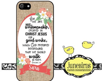 Personalized iPhone 6/6s+, iPhone 6/6s, iPhone 5/5s and iPhone 4/4s Cell Phone Case -Ephesians 2:10