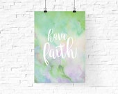 have faith digital printable design   Pastel Spring Printable Wall Art   Instant Download   Home Decor   Wall Decor   Green Purple