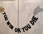 You Win or You Die Banner -- Game of Thrones Glitter Banner / Photo Prop / Team Stark / Team Lannister
