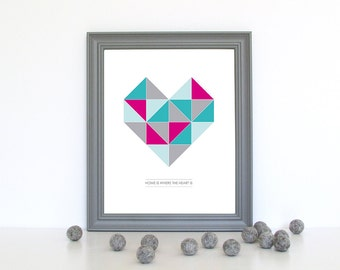Geometric Heart - Home Is Where The Heart Is - 8x10 / A4 Print