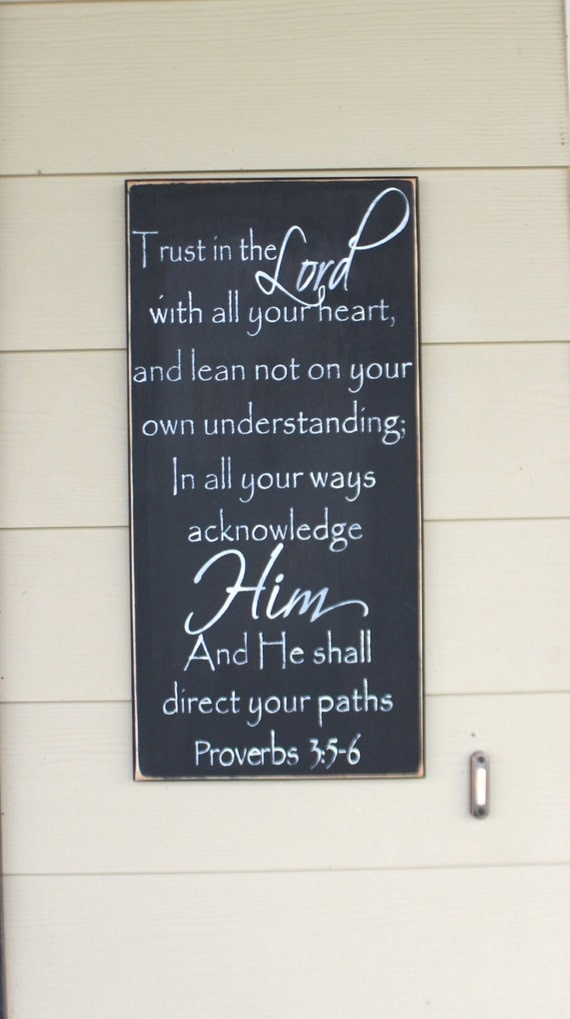Trust in the Lord with all your heart - Proverbs 3 - Painted wooden sign - Black Chalk Paint - 24 x 12 - Scripture - Bible - Hand Painted