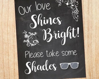 Sunglasses Favor sign wedding favors PRINTABLE Our Love Shines Bright take some shades chalkboard digital instant download