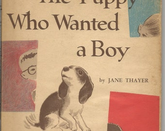 Vintage 1961 The Puppy Who Wanted a Boy Child's Book