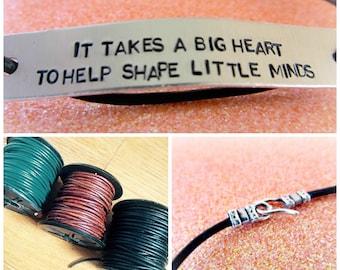 Teacher's Bracelet - Teacher Gifts - It Takes a BIG Heart to Help Shape Little Minds - Teacher Jewelry - Daycare Provider Gifts
