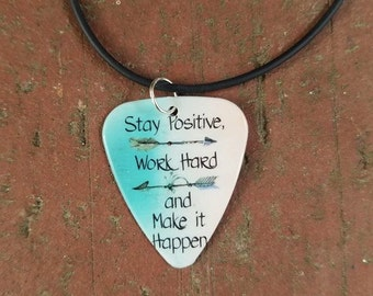 Stay Positive Work Hard and Make it Happen arrow necklace keychain guitar pick girl guy friend jewelry country Christmas Birthday gift