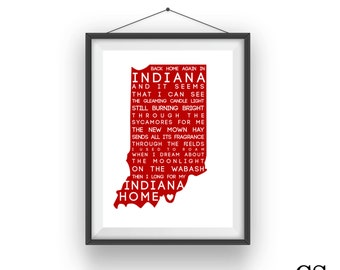 Back Home Again in Indiana Typography Print - Any Color :)