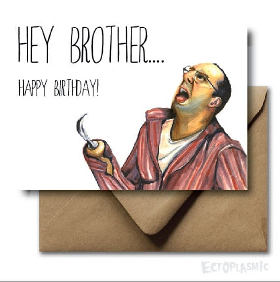 Greeting Card Happy Birthday Brother Buster Bluth Arrested – Arrested Development Birthday Card