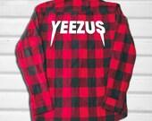 Yeezus Flannel - Flannel Shirt - Red Flannel - Blue Flannel - Yeezy - Kanye West - Pablo - Pablo Shirt - Yeezus Shirt - Yeezy Shirt - Kylie