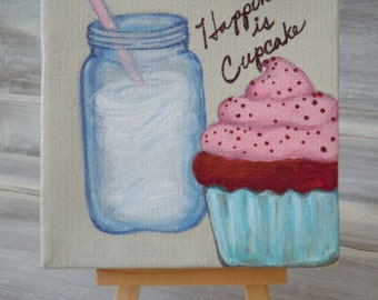 Happiness is Cupcake.  Original Acrylic Painting. Mason Jar Milk and Cupcake. 4x4 Painting