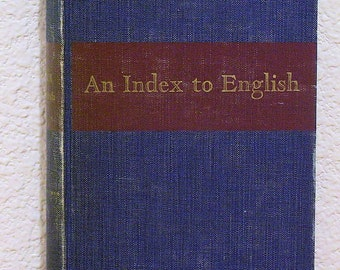 An INDEX To ENGLISH By Porter G. Perrin Vintage 1939
