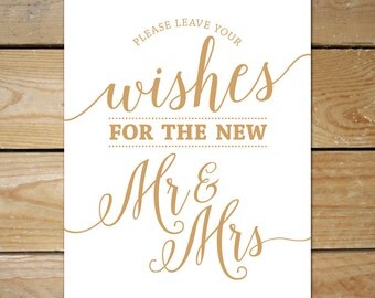 Please Leave Your Wishes for the New Mr. & Mrs. Sign // Printable Well Wishes Sign, Instant Download // Caramel Gold Wedding Sign