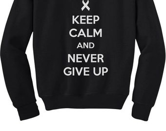 Keep Calm and Never Give Up - Cancer Awareness - Youth Sweatshirt