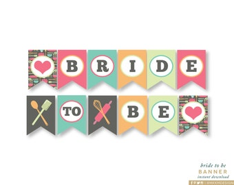 Bride To Be Banner, INSTANT DOWNLOAD, Stock The Kitchen Shower, Kitchen Bridal Party Decor, Gray Shower Decor, DIY Banner Flags, #20