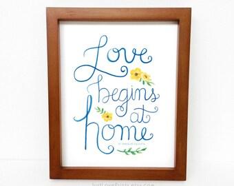 Love Begins at Home - St. Teresa of Calcutta - Catholic Art - 8x10 Print