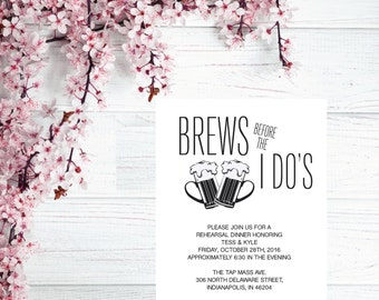 Brews Before The I Do's Invite, Printable Wedding Rehearsal Dinner Invitation, Engagement Party Invitation, Bachelorette, Bachelor