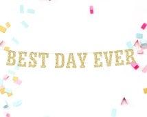 Best Day Ever Banner, Best Day Ever Sign, Reception Banner, Wedding Sign, Bridal Shower Banner, Best Day Banner, Wedding Decoration