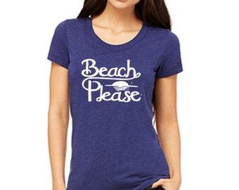 BEACH PLEASE ladies tshirt size S M L XL