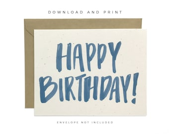 Printable Birthday Card, Hand Lettered Happy Birthday Card, Downloadable Birthday Card