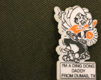 Ding Dong Daddy From Dumas Pin c1970s