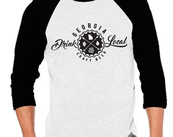 Craft Beer Shirt- Drink Local Georgia Unisex Baseball Tee