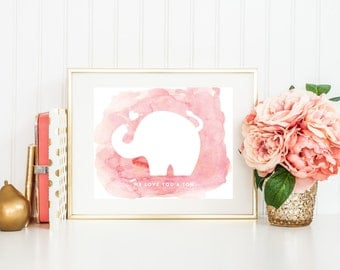 Elephant Print, Nursery Art with Quote, We Love You a Ton, Pink Watercolor