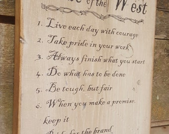 Code Of The West, Western, Antiqued, Wooden Sign