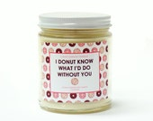 9oz. Scented Soy Candle - Donut - Natural Candles - Strong Fragrance Throw - Hand-poured - Made In Pennsylvania - Punny Candle - Puns - Pun