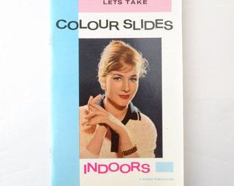 Vintage 1960s Kodak Lets Take Colour Slides Indoors Booklet Book