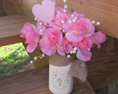 Rustic Valentines Day Centerpiece Painted Distressed Mason Jar Centerpiece Pink Silk Roses Floral Arrangement Rustic Wedding or Home Decor