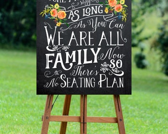 chalkboard wedding sign, no seating plan sign, printable wedding sign, come as you are sign, digital wedding sign, we're all family, 24 x 30