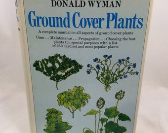 Ground Cover Plants, Plant Book, Gardener Gift, Gardening Book, Landscaping Book, Donald Wyman, Plant Lover Gift, Nature Lover Gift